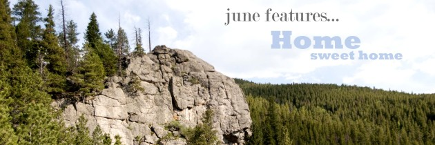 June: Tell us about home